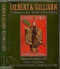 GILBERT & SULLIVAN The D'Oyly Carte Years Official Picture History WILSON LLOYD