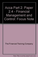 Acca Part 2: Paper 2.4 - Financial Manag... by The Financial Traini Spiral bound