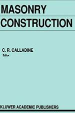 Masonry Construction: Structural Mechanics and Other Aspects by Calladine New-,