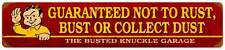 Busted Knuckle Garage Mechanic Guaurantee Metal Sign Man Cave Shop Club Bust103
