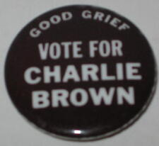 """Peanuts """"Good Grief Vote for Charlie Brown"""" Pin 1.25"""""""