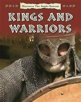 Ont Découvert The Anglo-Saxons : Kings Et Warriors Par Papillon, Moira