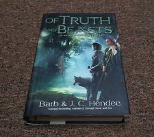 Barb Hendee and J. C. Hendee  Series: Noble Dead, Of Truth and Beasts  (2011, hc
