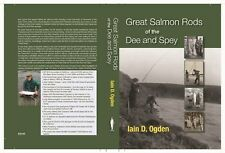 Salmon fishing book, River Dee, River Spey, historical great angling characters