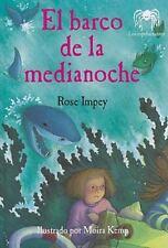El barco de la medianoche (Creepies) (Spanish Edition) by Rose Impey