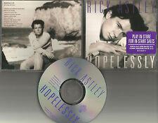 RICK ASTLEY Hopelessly w/ ORIGINAL STICKER 1993 USA PROMO Radio DJ CD Single