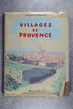 CORLIET ET BREVENT.  VILLAGES DE PROVENCE. LES ENVIRONS D'AIX. MORLOT. 1958.
