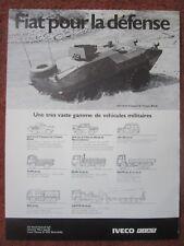 6/1982 PUB FIAT IVECO TRANSPORT TROUPE BLINDE AMPHIBIE 4X4 FIAT 6614 FRENCH AD