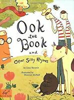 Ook the Book : And Other Silly Rhymes by Rovetch, Lissa