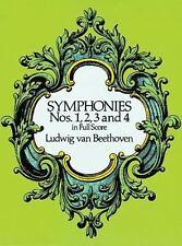 Symphonies Nos. 1, 2, 3 and 4 in Full Score Ludwig van Beethoven