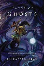 Range of Ghosts: Eternal Sky Ser. 1 by Elizabeth Bear (2012, Hardcover)