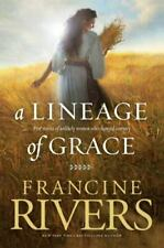 Lineage of Grace Ser.: A Lineage of Grace by Francine Rivers (2009, Trade Paperback)