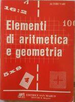 Elementi di aritmetica e geometria- Aa.vv.,  1989,  Editrice San Marco