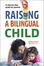 Pearson, Barbara Zurer, Ph.D.-Raising A Bilingual Child (US IMPORT) BOOK NEW