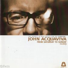 John Acquaviva - From Saturday To Sunday Vol. 3 - 2CD MIXED - HOUSE TECHNO TECH