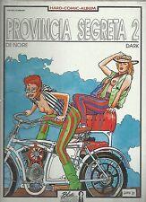 PROVINCIA SEGRETA N° 2 : Volume a fumetti EROTICO. storia Completa