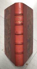 ÉDITION ORIGINALE 1888 ÉMILE ZOLA : LE RÊVE (reliure signée BERNASCONI)