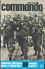 BALLANTINE COMMANDO WW2 BRITISH COMMONWEALTH DIEPPE ST. NAZAIRE VAAGO KEYES STEN