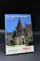 Claire Giraud-Labalte - Die Abtei Fontevraud - Deutsche Ausgabe