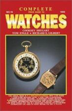 Complete Price Guide to Watches Shugart, Cooksey, Engle, Tom, Gilbert, Richard