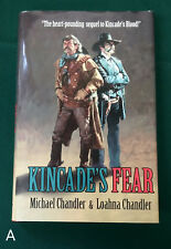 SIGNED 1st Kincade's Fear Michael & Loahna Chandler Hardcover HC DJ Western
