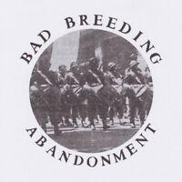 BAD BREEDING - ABANDONMENT EP   VINYL LP SINGLE NEW!