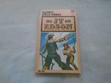 Vintage Western Book J T Edson Calamity Spells Trouble