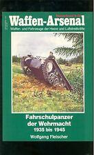 Armi-Arsenale fahrschulpanzer della Wehrmacht 1935-1945