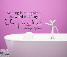 AUDREY HEPBURN famous saying home decor WALL DECAL I'M POSSIBLE MOTIVATION QUOTE