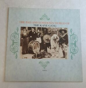 The Kane Gang – The Bad And Lowdown World Of The Kane Gang - UK - 1985 - NM/VG+
