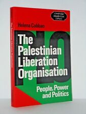 The Palestinian Liberation Organisation - The People - Power and Politics