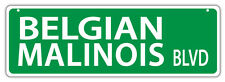 Plastic Street Signs: BELGIAN MALINOIS BLVD   Dogs, Gifts, Decorations