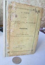 A VIEW Of THE AMERICAN SLAVERY QUESTION,1836,E.P. Barrows Jr.,1st Edition