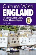 Culture Wise England: The Essential Guide to Culture, Customs & Business Etiquet