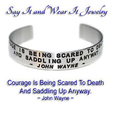 Quote By: ~ John Wayne (Courage) ~ / Engraved, Hand Polished Bracelet,Gift Bag