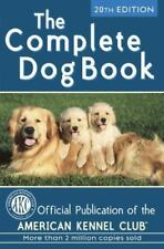 Complete Dog Book: The Complete Dog Book by American Kennel Club (2006, Hardcov…