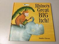 RHINO'S GREAT BIG ITCH BY NATALIE CHIVERS ***COLLECTIBLE***HARDCOVER  **NEW**