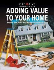 Adding Value to Your Home: Projects That Make Your House & Yard Worth More