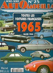 AUTOMOBILIA HS 25 TOUTES LES VOITURES FRANCAISES 1965 (SALON 1964)