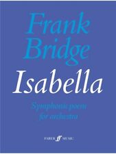 Frank Bridge Isabella Learn to Play Present Orchestra SHEET MUSIC BOOK