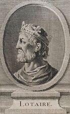 Très rare estampe originale de Lotaire XVIIIe anonyme Roi France King