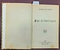 1914 - DELEDDA, GRAZIA. FIOR DI SARDEGNA.