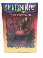 The Venom Versus Me [Spinechillers Series , No 3]