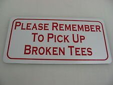 PICK UP BROKEN TEES Metal Sign 4 Golf Course COUNTRY CLUB Green Driving Range