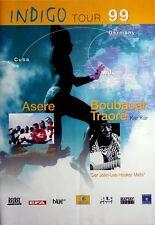 INDIGO TOUR - 1999 - Tourplakat - Aere - Boubacar Traore - Cuba - Mali