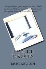 Jeux de Drôles by Eric Aboudi (2016, Paperback)