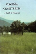 Virginia Cemeteries Guide to Resources by Anne Hogg pub 1986 - loaded details!