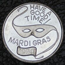 1974 HAVE A GOOD TIME MARDI GRAS TOKEN - Krewe Of Our Lady Of Lourdes Violet. LA