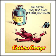 Fridge Fun Refrigerator Magnet CURIOUS GEORGE -PASSED OUT ON ETHER- funny