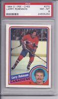 1984-85 O-Pee-chee Larry Robinson #270 PSA 8 NM-MT
